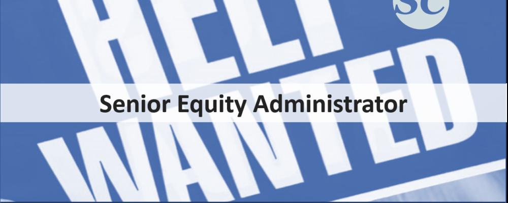 Senior Equity Administrator